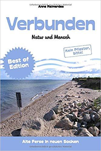 Verbunden - Natur und Mensch von Anne Reimerdes