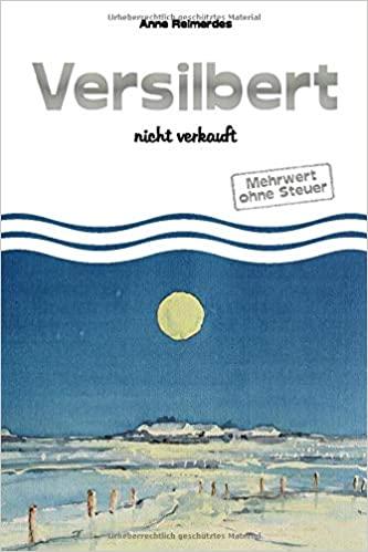 Versilbert - nicht verkauft von Anne Reimerdes